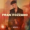 """ROZZANO LANZA """"INÉDITO"""" BAJO SELLO PINA RECORDS"""
